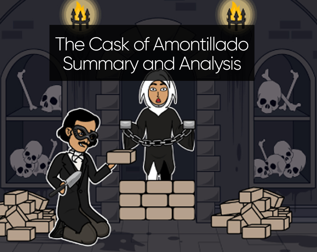 The Cask of Amontillado Summary and Analysis