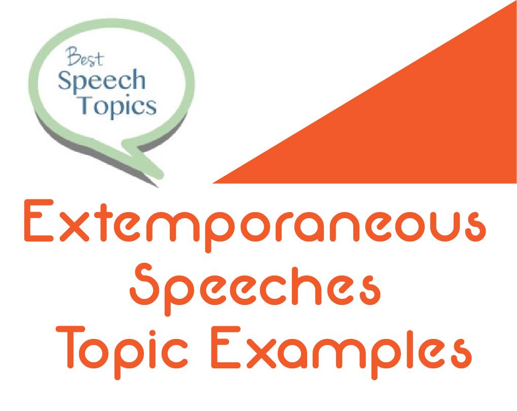 Extemporaneous Speech Definition